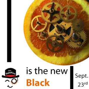 Clockwork [Orange is the New] Black - Monday September 23rd at Measure