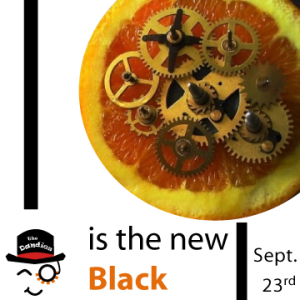 Clockwork [Orange is the New] Black - Monday September 23rd at Measure