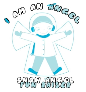I am an Angel - Snow Angel Fun Raiser