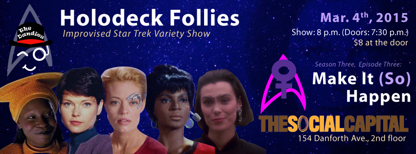 Holodeck Follies - We'll Make It Happen Tonight! (1/4)