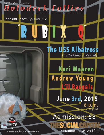 Holodeck Follies - Rubix Q - June 3rd