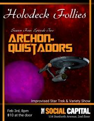 Holodeck Follies - Feb 2016 - Archonquistadors