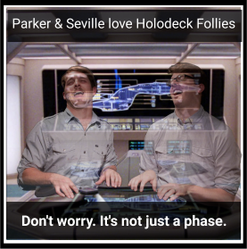 Holodeck Follies - March 2016 - Parker and Seville
