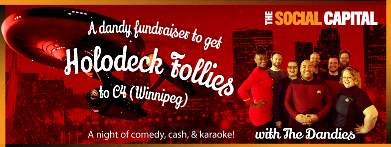 Holodeck Follies C4 Winnipeg fundraiser