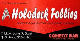 The Dandies present... Holodeck Follies at Comedy Bar (Toronto) - Spontaneous Star Trek and variety comedy (photo: Velvet Wells)