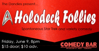 The Dandies present... Holodeck Follies at Comedy Bar (Toronto) - Spontaneous Star Trek and variety comedy (photo: Velvet Wells)