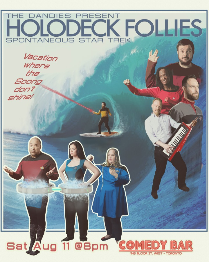 The Dandies present Holodeck Follies - Spontaneous Star Trek - August 11 8pm at Comedy Bar (Toronto)