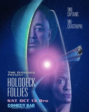 The Dandies present Holodeck Follies Oct 13 2018