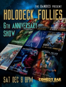 The Dandies present... Holodeck Follies - Spontaneous Star Trek - 6th Anniversary Show